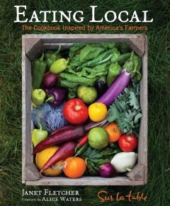 Eating Local - Janet Fletcher