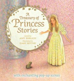 A Treasury of Princess Stories - retold by Amy Ehrlich