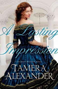 Belmont Mansion (series)  - Tamera Alexander