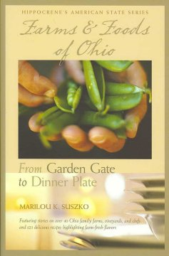 Farms and Foods of Ohio - Marilou K. Suszko