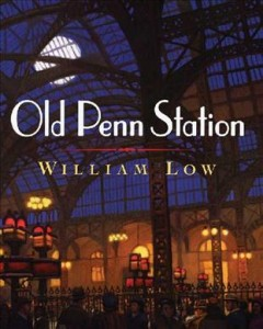 Old Penn Station - William Low