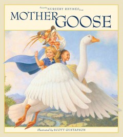 Favorite Nursery Rhymes from Mother Goose - illustrated by Scott Gustafson