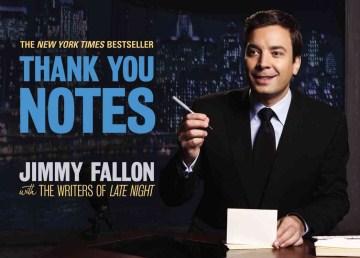 Thank You Notes - Jimmy Fallon