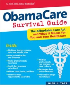 ObamaCare Survival Guide - Nick J. Tate