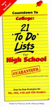 Countdown to College: 21 To-Do Lists for High School - Valerie Pierce with Cheryl Rilly