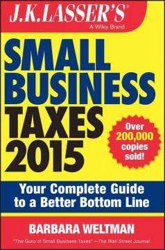 J. K. Lasser's Small Business Taxes - Barbara Weltman
