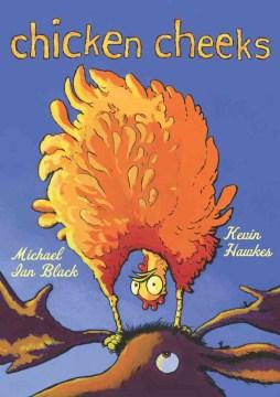 Chicken Cheeks - Michael Ian Black