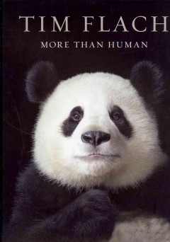 More Than Human - Tim Flach