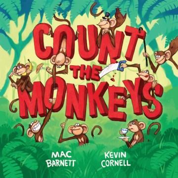 Count the Monkeys - Mac Barnett