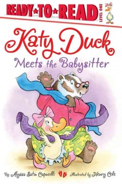 Katy Duck Meets the Babysitter - Alyssa Satin Capucilli
