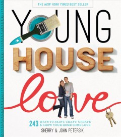 Young House Love - Sherry Petersik