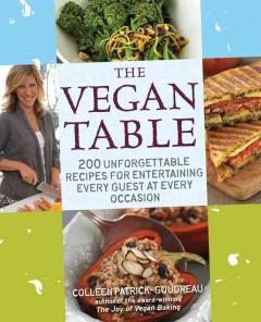 The Vegan Table - Colleen Patrick-Goudreau