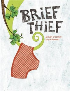 Brief Thief - Michaël Escoffier