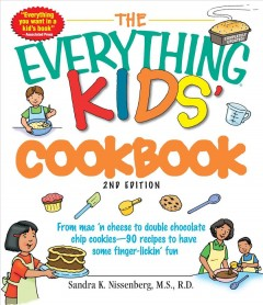The Everything Kids' Cookbook - Sandra K. Nissenberg