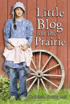Little Blog on the Prairie - Cathleen Davitt Bell