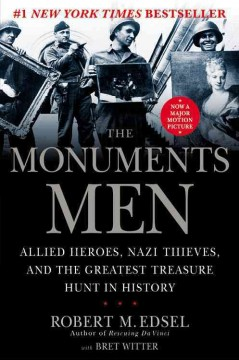 The Monuments Men - Robert M. Edsel