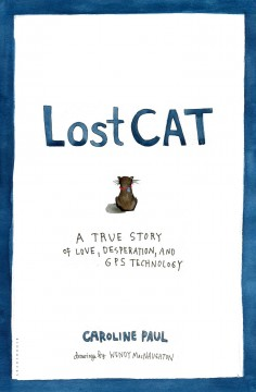 Lost Cat - Caroline Paul