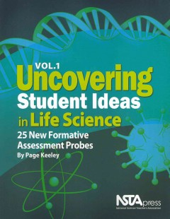 Uncovering Student Ideas in Life Science - Page Keeley
