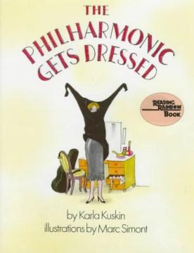 The Philharmonic gets dressed - Karla Kuskin