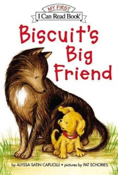 Biscuit's big friend - Alyssa Satin Capucilli