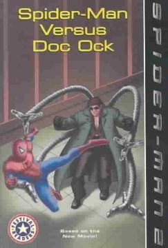 Spider-Man versus Doc Ock - Acton Figueroa