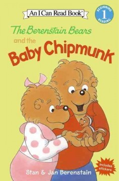 The Berenstain Bears and the baby chipmunk - Stan Berenstain