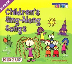 Children's sing-along songs. -  Inspirational Kids