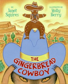 The Gingerbread Cowboy - Janet Squires