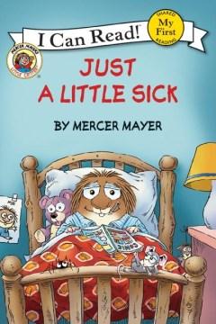 Just a little sick - Mercer Mayer