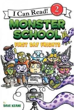 Monster School : first day frights - David Keane