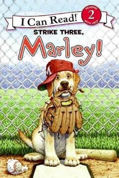 Marley : Strike three, Marley! - Susan Hill