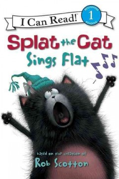Splat the cat sings flat - Rob Scotton