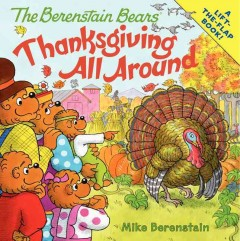 The Berenstain Bears : Thanksgiving all around - Mike Berenstain