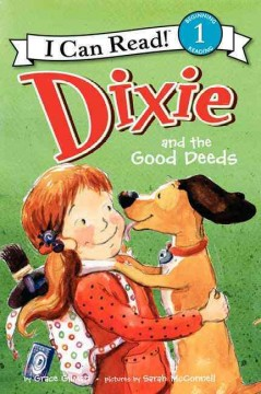 Dixie and the good deeds - Grace Gilman