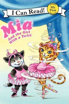 Mia and the girl with a twirl - Robin Farley