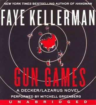 Gun games - Faye Kellerman