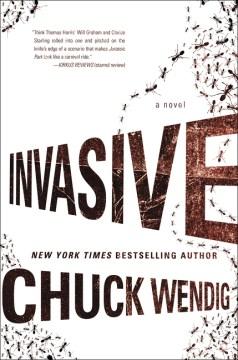Invasive - Chuck Wendig