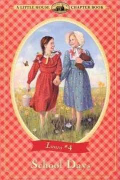 School days - Laura Ingalls Wilder