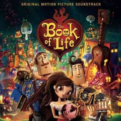 The book of life : original motion picture soundtrack.