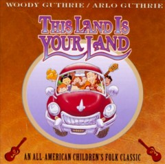This land is your land : an all-American children's folk classic - Woody Guthrie