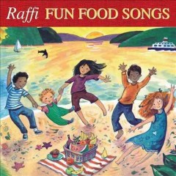 Fun food songs -  Raffi