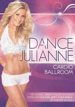 Dance with Julianne : Cardio ballroom.