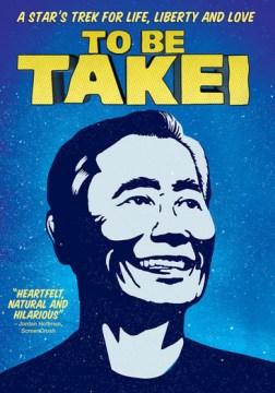 To be Takei.