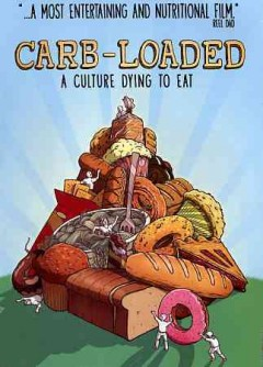 Carb-Loaded - A Culture Dying to Eat