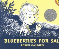 Blueberries for Sal / Robert McCloskey - Robert McCloskey