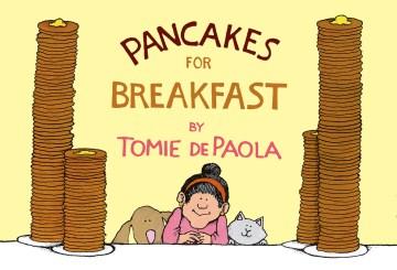 Pancakes for breakfast - Tomie De Paola