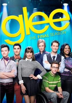Glee. The [sixth and] final season [4-disc set]