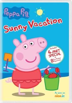 Peppa Pig : Sunny vacation.