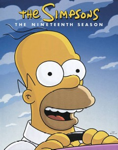 The Simpsons : the nineteenth season [4-disc set]