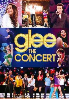Glee : the concert movie
